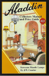 Aladdin Lamps Collector's Manual & Price Guide #23 Book